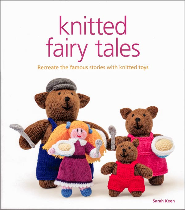 Knitted Fairy Tales by Sarah Keen