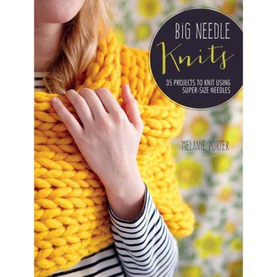 Big Needle Knits by Melanie Porter